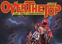 Over the Top, arriva il campionato di Flat Track per moto non di serie