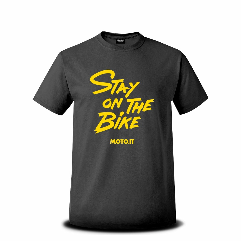T-shirt solo con scritta Stay on the bike (disponibile anche in felpa nera con scritta gialla)