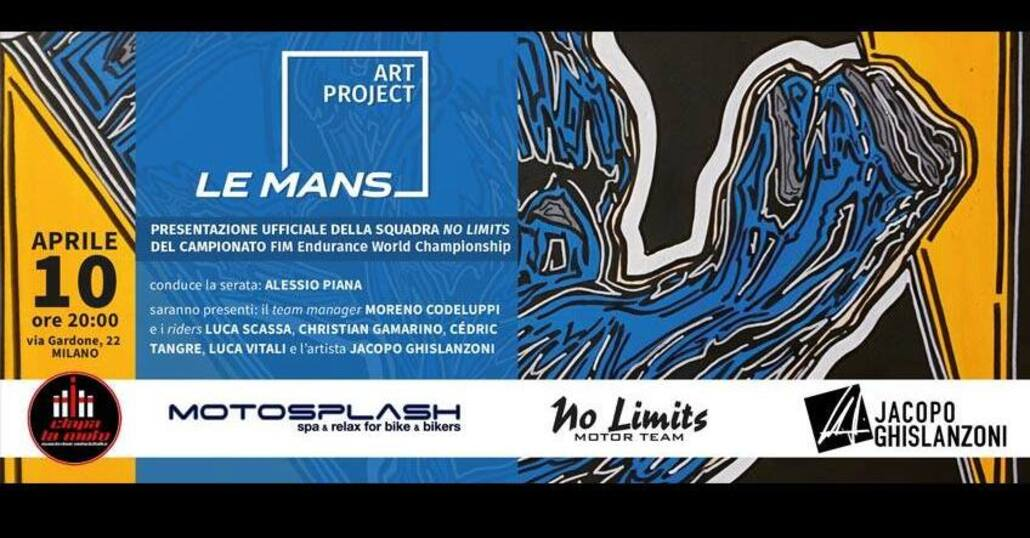 Ciapa La Moto: Le Mans Art Project, si presenta il Team No Limits