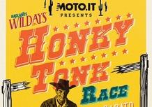 Wildays: ecco come partecipare alla Honky Tonk Race