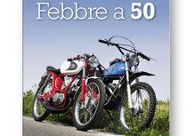 Libri per motociclisti: Febbre a 50 di Giorgio Scialino e Gianni De Sabbata