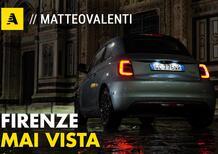 Nuova Fiat 500 elettrica: visita guidata a Firenze (in punta di piedi) [Video]